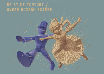 Mihály Borbély Quartet – Be by Me Tonight